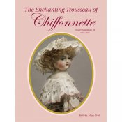 The Enchanting Trousseau of Chiffonnette