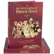 The Encyclopedia of French Dolls Two-Volume Set