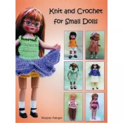 Knit And Crochet For Small Dolls By Marjorie Fainges