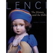 Lenci: The History and The Dolls By Nancy Lazenby