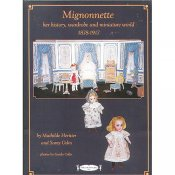 Mignonnette-Her History and Miniature World