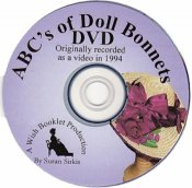 The ABC's of Doll Bonnets - DVD